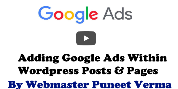 Google Ads Within WordPress Post | Adsense | Monetization