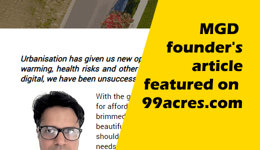 Mission Green Delhi(MGD) founder's article featured on 99acres.com