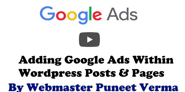 Google Ads Within WordPress Post | Adsense | Monetization