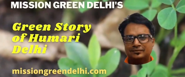 Green Story of Humari Delhi